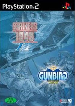 Strikers 1945 I & II + Gunbird: Premium Package Shooting